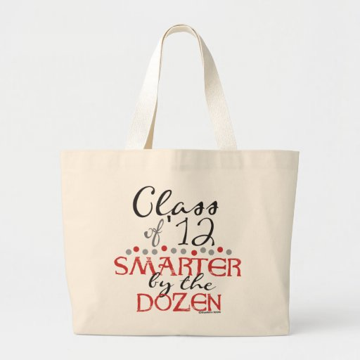 Funny Class of 2012 - Smarter by the Dozen Bags