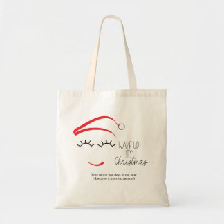 """Funny, Clever, """"Wake Up It's Christmas"""" Lashes Tote Bag"""