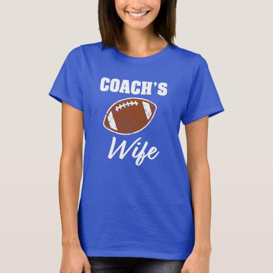 Funny Coach's Wife womens Football shirt