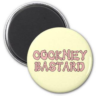 Funny cockney bastard 6 cm round magnet
