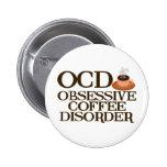 Funny Coffee Addict 6 Cm Round Badge