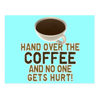 Funny Coffee Lover Postcard