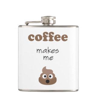 Funny coffee makes me poop emoji phrase hip flask