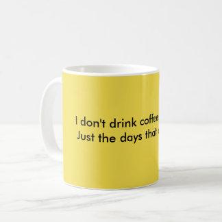 Funny Coffee Mug Quote