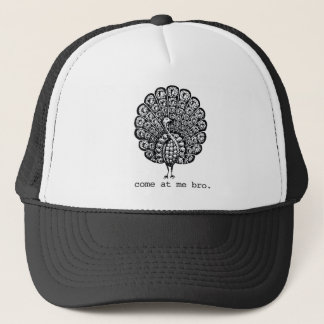 Funny Come At Me Bro Peacock T-shirt Trucker Hat
