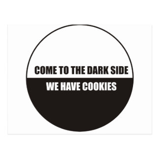 Funny - Come to the dark side we have cookies Postcard