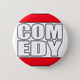 funny Comic Comedy stand up Comedian 6 Cm Round Badge