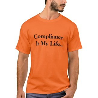 Funny Compliance Office Quote and Joke shirt