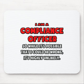 Funny Compliance Officer .. Highly Unlikely Mouse Pad