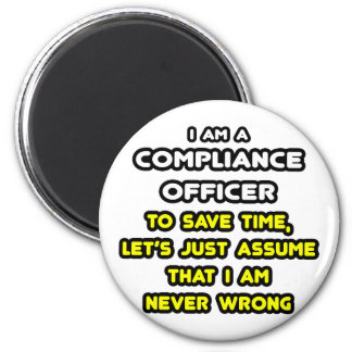 Funny Compliance Officer T-Shirts 6 Cm Round Magnet