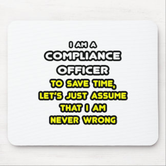 Funny Compliance Officer T-Shirts Mouse Pad