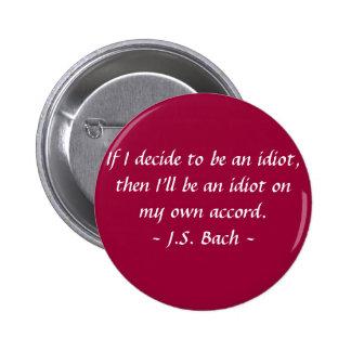 Funny Composer Quotes - Bach Button