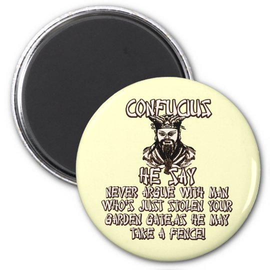 Funny Confucius he say Magnet