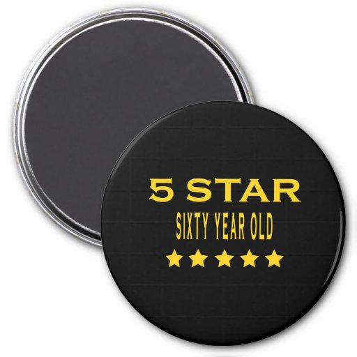 Funny Cool 60th Birthdays Five Star Sixty Year Old Magnet