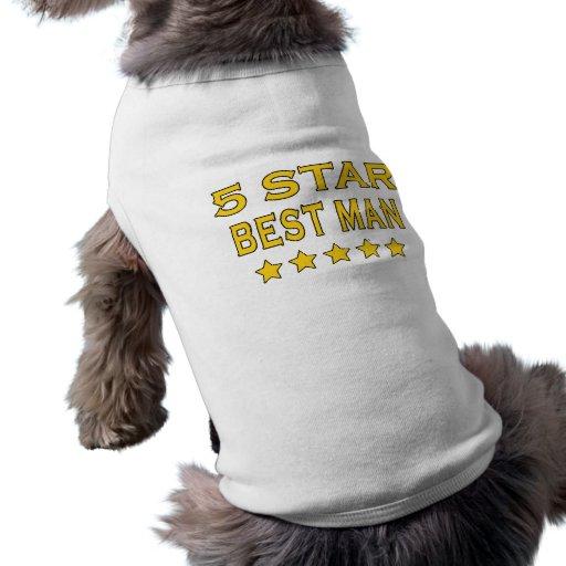 Funny Cool Best Men : Five Star Best Man Pet Clothes