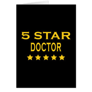 Funny Cool Doctors : Five Star Doctor Greeting Card