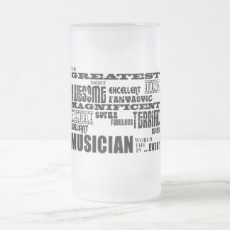 Funny Cool Musicians Birthdays : Greatest Musician Frosted Glass Mug