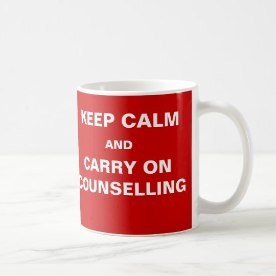 Funny Counsellor Quote - Client Keep Calm Joke