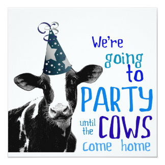 Funny Cow Bachelor or Bachelorette Party 13 Cm X 13 Cm Square Invitation Card