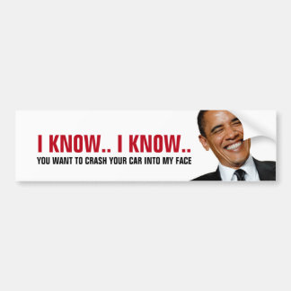 Funny - Crash into Obama Bumper Sticker