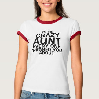 Funny Crazy Aunt T-Shirt