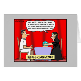 Funny Cricket Greeting Card- Useful Clairvoyants Greeting Card
