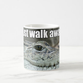 Funny Crocodile Just Walk Away Coffee Mug