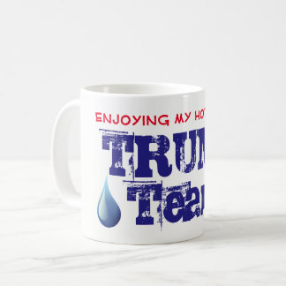 Funny Cup of Trump's Tears
