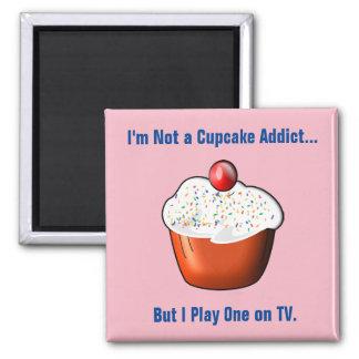 Funny Cupcake Addict Magnet