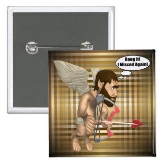 Funny Cupid Missed 15 Cm Square Badge