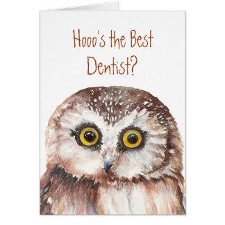 Funny Custom Dentist Birthday, Wise Owl Humor Card