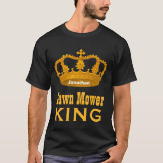 Funny Custom Name LAWN MOWER KING Crown Gift V07 T-Shirt