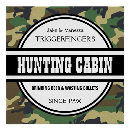 Funny Customised Camo Hunting Cabin Sign Poster