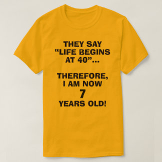 Funny Customizable T-Shirt for the Young at Heart