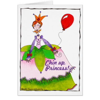 Funny Cute Chin Up Princess Cheer Up Encouragement Greeting Card
