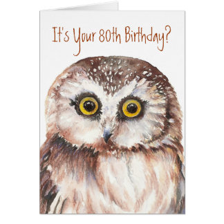 Funny-Cute Little Owl, 80th Birthday Card