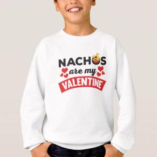 Funny Cute Nachos Are My Valentine Food Print Sweatshirt