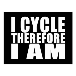 Funny Cyclists Quotes Jokes : I Cycle Therefore I Post Card
