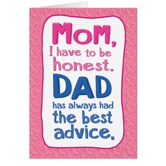 Funny Dad Advice Mother's Day Card