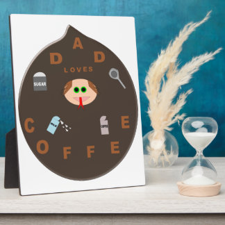 Funny Dad Monster Loves Coffee Plaque