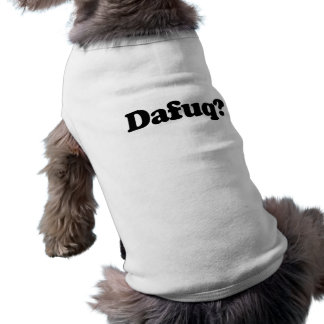 Funny dafuq humor sleeveless dog shirt
