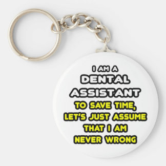 Funny Dental Assistant T-Shirts Basic Round Button Key Ring
