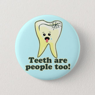 Funny Dental Humor 6 Cm Round Badge