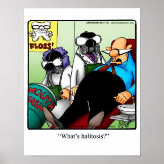 """Funny Dental Humor """"Halitosis"""" Poster"""