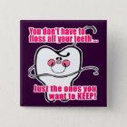 Funny Dental Hygienist 15 Cm Square Badge
