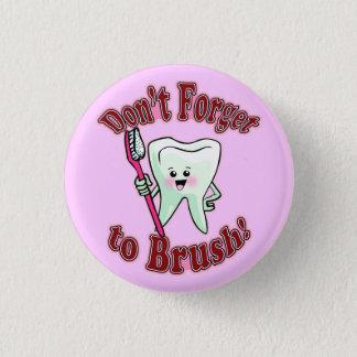 Funny Dental Hygienist 3 Cm Round Badge