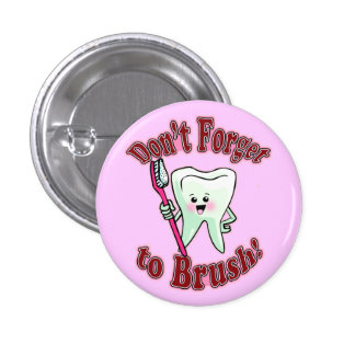 Funny Dental Hygienist 3 Cm Round Badge