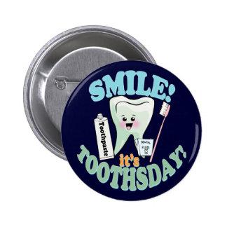 Funny Dentist Dental Hygienist 6 Cm Round Badge