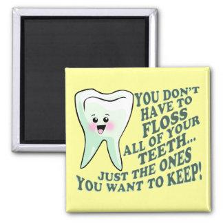 Funny Dentist or Hygienist Magnet