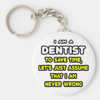 Funny Dentist T-Shirts and Gifts Keychain